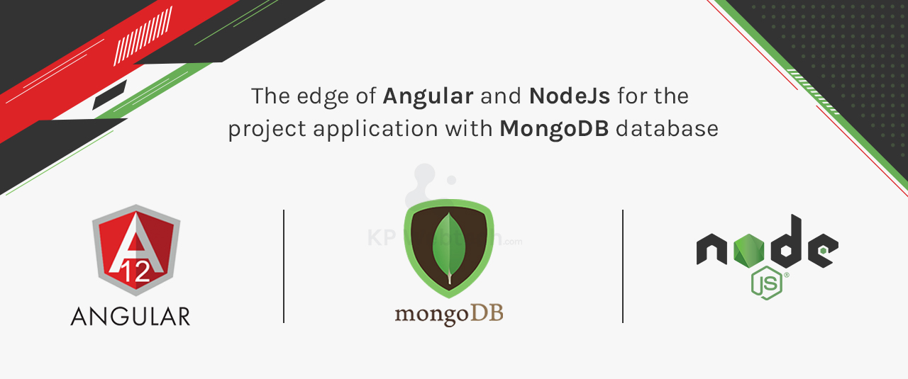 The edge of Angular and NodeJs for the project application with MongoDB database